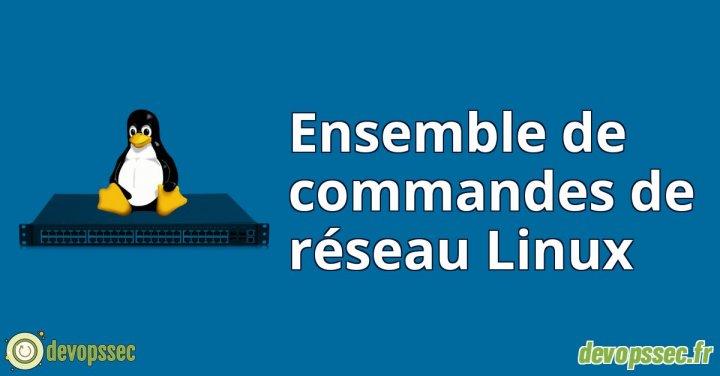 image de l'article Ensemble de commandes de réseau Linux