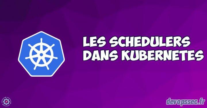 image de l'article Comprendre et manipuler le scheduler Kubernetes