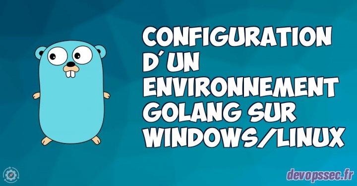 image de l'article Guide pour configurer de votre environnement GoLang