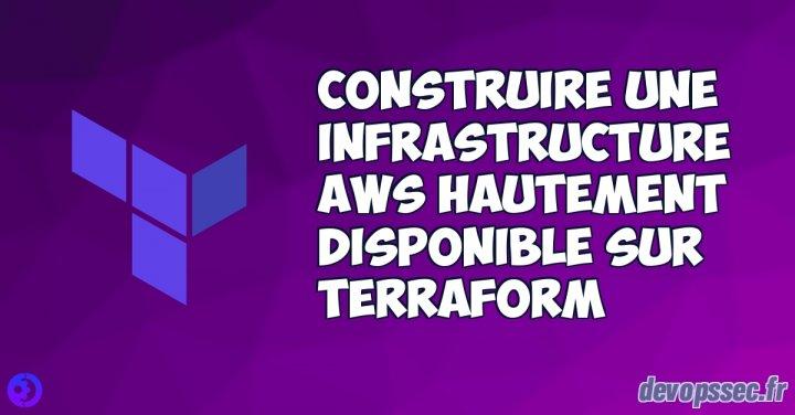image de l'article Construire une infrastructure AWS hautement disponible