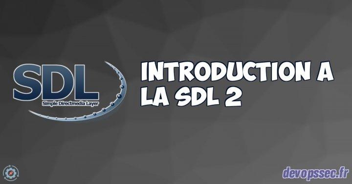 image de l'article Cours complet d'introduction à la SDL 2