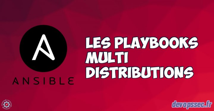 image de l'article Création d'un playbook multi distributions