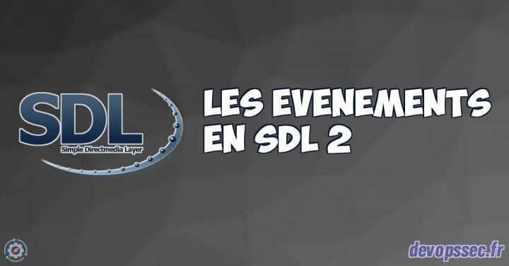 image de l'article Gestion des différents événements en SDL 2