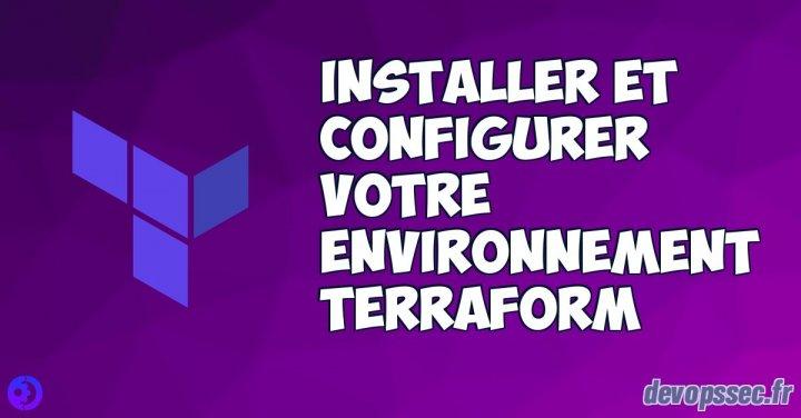 image de l'article Installer et configurer votre environnement Terraform