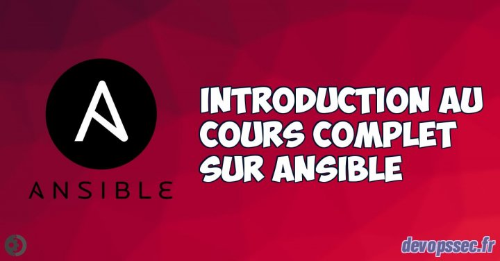 image de l'article Introduction au Cours complet sur Ansible