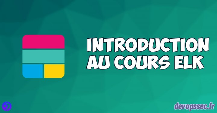 image de l'article Introduction au cours ELK