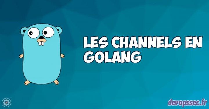 image de l'article Les channels dans le langage de programmation Go