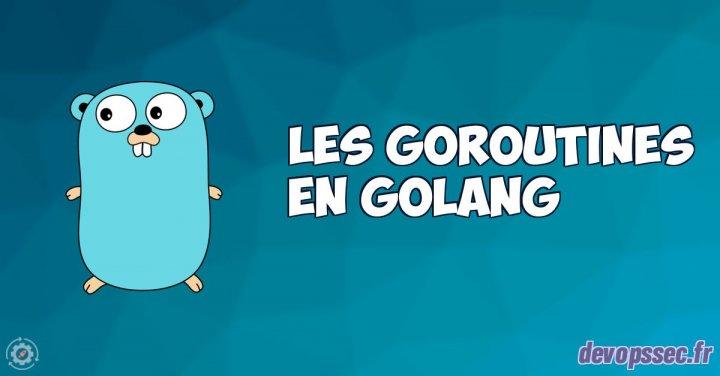 image de l'article Les goroutines dans le langage de programmation Go