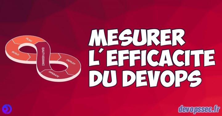 image de l'article Mesurer l'efficacité du DevOps
