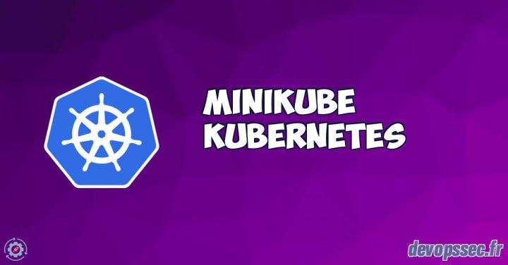image de l'article Installation et manipulation d'un cluster Kubernetes avec Minikube