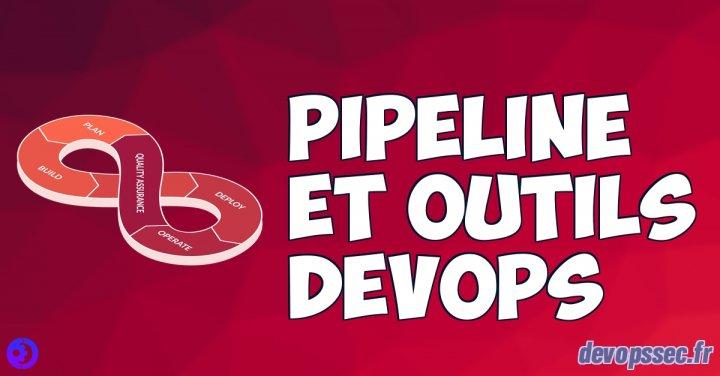 image de l'article Pipeline et outils DevOps