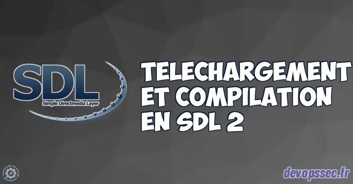 image de l'article Téléchargement et compilation d'un projet SDL