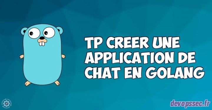 image de l'article TP créer une application de chat dans le langage de programmation Go