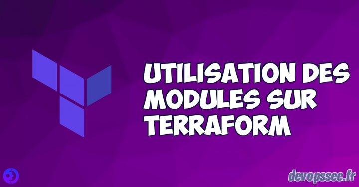 image de l'article Utilisation des modules sur Terraform