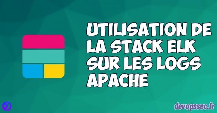 image de l'article Utilisation de la stack ELK sur les logs Apache