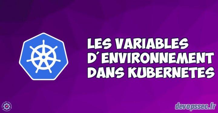 image de l'article Les variables d'environnement dans Kubernetes