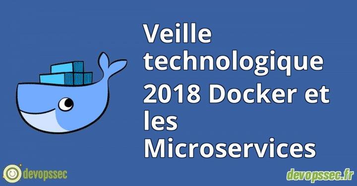 image de l'article Veille technologique 2018 Docker et les Microservices